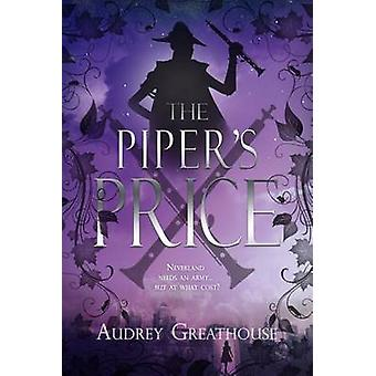 The Piper's Price by Audrey Greathouse - 9781634222235 Book