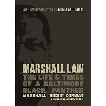 Marshall Law - The Life & Times of a Baltimore Black Panther by Mumia