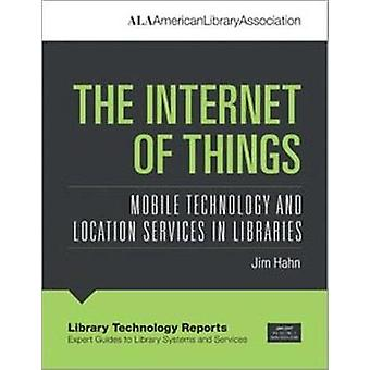 The Internet of Things - Mobile Technology and Location Services in Li