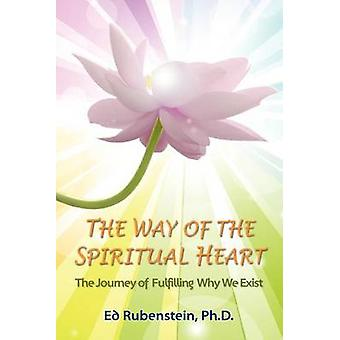 The Way of The Spiritual Heart by Rubenstein & Ed