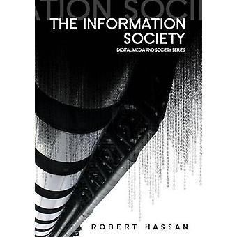 The Information Society - Cyber Dreams and Digital Nightmares by Rober