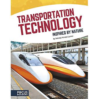 Inspired by Nature Transportation Technology