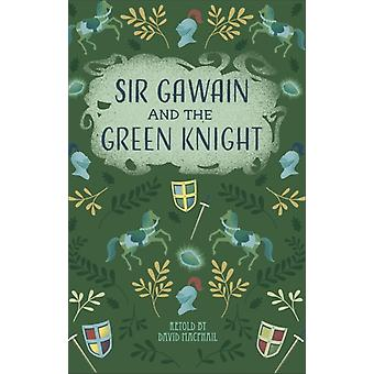 Reading Planet  Sir Gawain and the Green Knight  Level 5 by David MacPhail