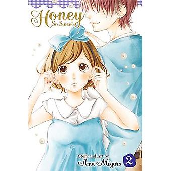 Honig süß Vol. 2 von Amu Meguro