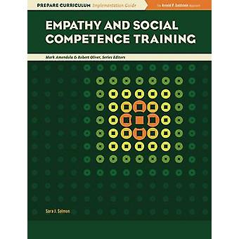 Empathy and Social Competence Training by Sarah Salmon - Larry K. Ben