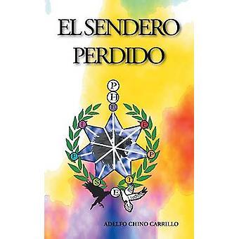 El Sendero Perdido by Carrillo & Adelfo Chino