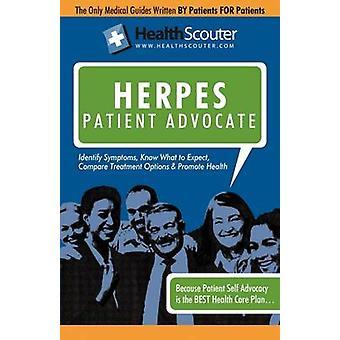 Healthscouter Herpes Genital Herpes Symptoms and Genital Herpes Treatment Herpes Patient Advocate Guide by McKibbin & Shana