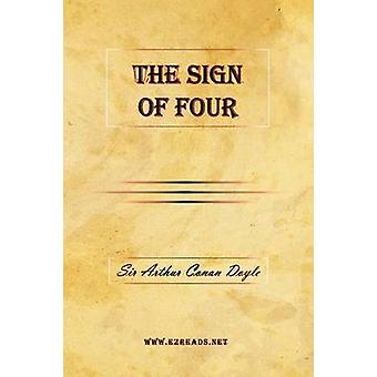 The Sign of Four by Doyle & A Conan