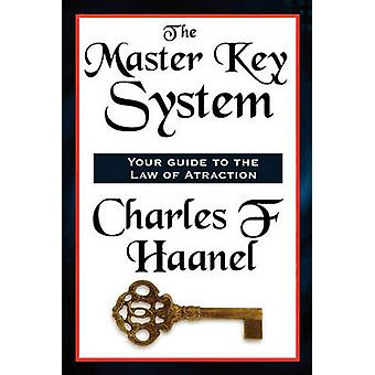 The Master Key System by Charles & F. Haanel