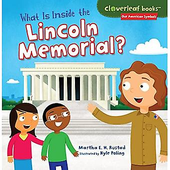What Is Inside the Lincoln Memorial? (Cloverleaf Books Our American Symbols)