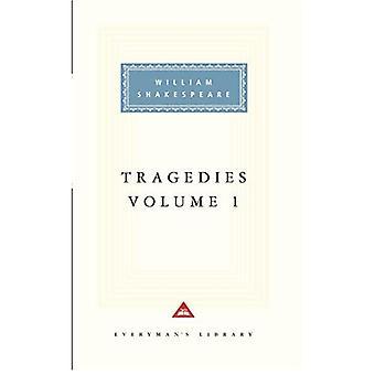 Les tragédies: v. 1 (Everyman Signet Shakespeare)