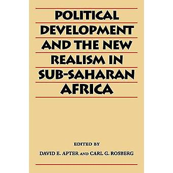 Political Development and the New Realism in SubSaharan Africa by Apter & David E.