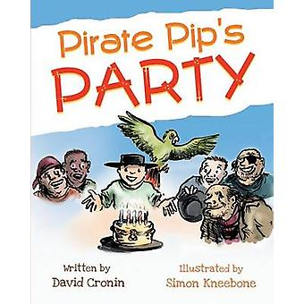 Pirate Pips Party by Cronin & David