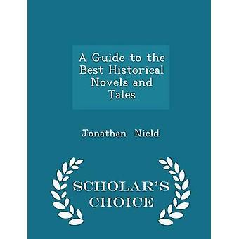 Um guia para a melhor edição escolha novelas históricas e contos eruditos por Nield & Jonathan