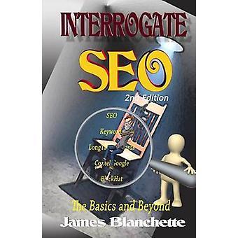 Interrogate SEO by Blanchette & James