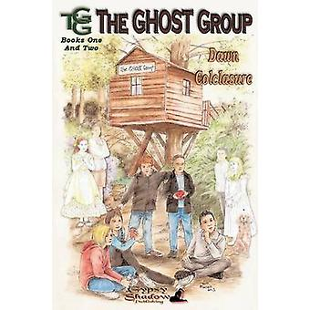 The Ghost Group Books 1  2 by Colclasure & Dawn
