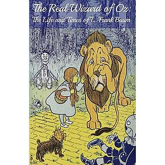 The Wizard of Oz Encyclopedia The Ultimate Guide to the Characters Lands Politics and History of Oz by BookCaps
