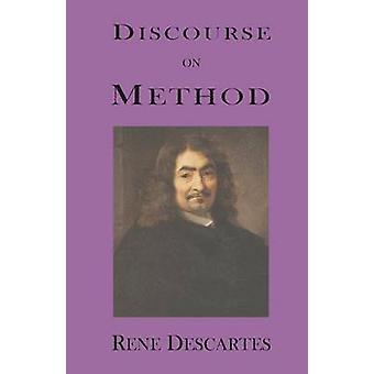 Discourse on Method by Descartes & Rene