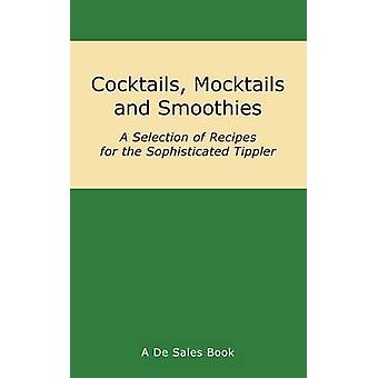 Cocktails Mocktails and Smoothies by De Sales