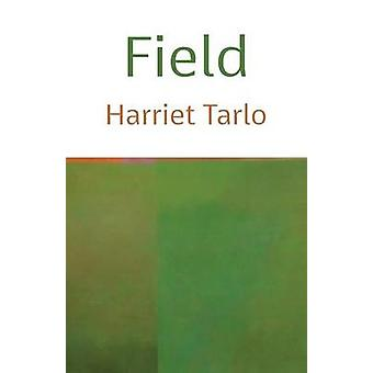Field by Tarlo & Harriet