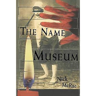 The Name Museum by McRae & Nick