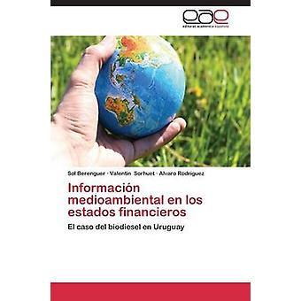 Informacin medioambiental en los estados financieros by Berenguer Sol