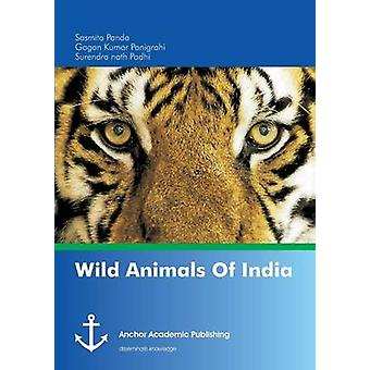 Wild Animals Of India by Padhi & Surendra nath
