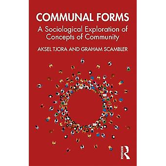Communal Forms by Aksel Tjora