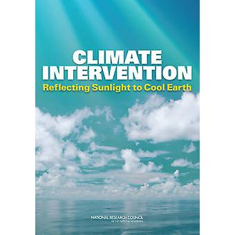 Climate Intervention - Reflecting Sunlight to Cool Earth by Committee