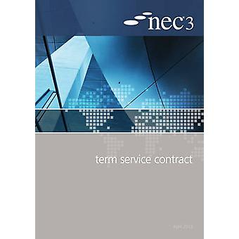 NEC3 Term Service Contract (TSC) by NEC - 9780727758910 Book
