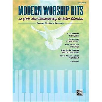 Modern Worship Hits - 30 of the Best Contemporary Christian Selections