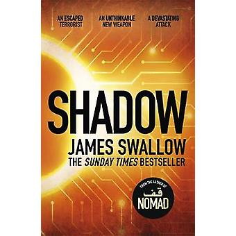Shadow - The explosive race against time thriller by James Swallow - 9