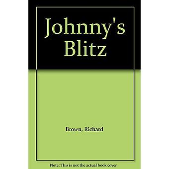 Johnny's Blitz by Richard Brown - 9781871173628 Book