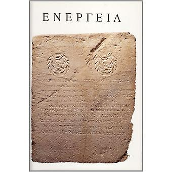 Energeia - Studies on Ancient History and Epigraphy Presented to H.W.