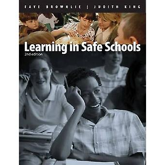 Learning in Safe Schools - Creating Classrooms Where All Students Belo