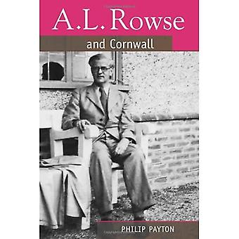 A.L. Rowse and Cornwall: A Paradoxical Patriot (South-West Studies)
