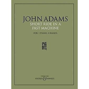 Short Ride in a Fast Machine  For 1 Piano 4 Hands by Adapted by Preben Antonsen & By composer John Adams