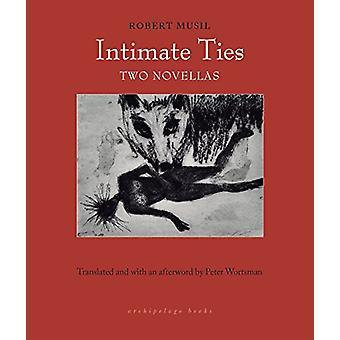Intimate Ties - Two Novellas by Peter Wortsman - 9781939810236 Book