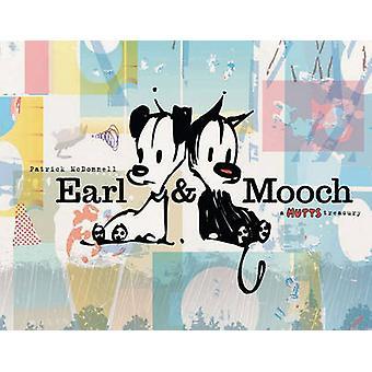 Earl & Mooch  - A Mutts Treasury by Patrick McDonnell - 9780740797682