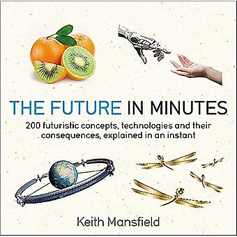 The Future in Minutes by Keith Mansfield - 9781787477278 Book
