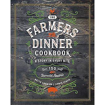 Farmers Dinner by Keith Sarasin - 9781604338638 Book