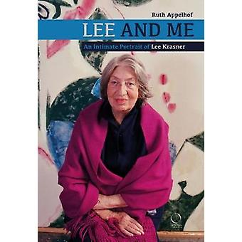 Lee and Me - An Intimate Portrait of Lee Krasner by Ruth Appelhof - 97