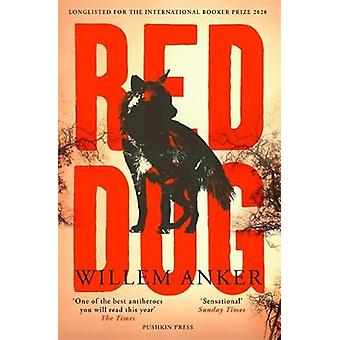 Red Dog by Willem Anker - 9781782274230 Book