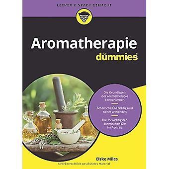 Aromatherapie fur Dummies by Elske Miles - 9783527716821 Book