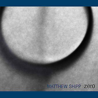 Shipp*Matthew - Zero [CD] USA import