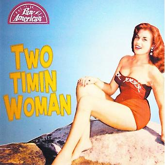 Two Timin Woman [CD] USA import