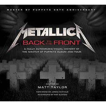 Metallica Back to the Front by Taylor & Matt