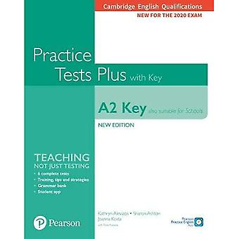 Cambridge English Qualifications: A2 Key (Also suitable for Schools)� New Edition Practice Tests� Plus Student's Book with key (Practice Tests Plus)