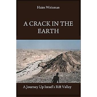 A Crack in the Earth by Haim Watzman - 9780786753543 Book