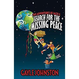 Jazzi G:n seikkailut - Gayle Johnstonin kadonneen rauhan etsiminen